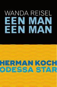 Odessa Star/Een man een man-Herman Koch, Wanda Reisel