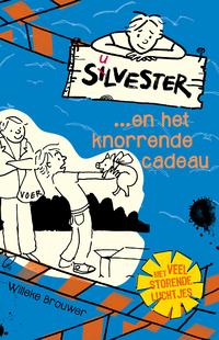 Silvester... en het knorrende cadeau-Willeke Brouwer-eBook