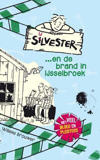 Silvester... en de brand in IJsselbroek-Willeke Brouwer-eBook