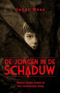 De jongen in de schaduw-Janet Wees