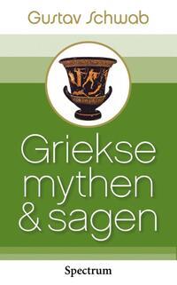 Griekse mythen en sagen-Gustav Schwab