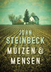 Muizen en mensen-John Steinbeck
