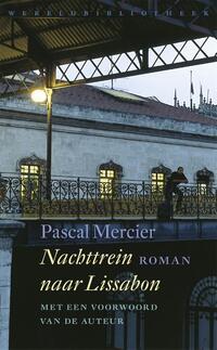 Nachttrein naar Lissabon-Pascal Mercier