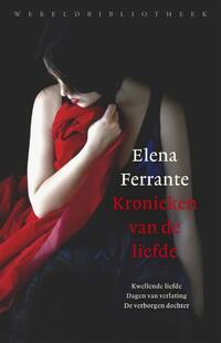 Kronieken van de liefde-Elena Ferrante