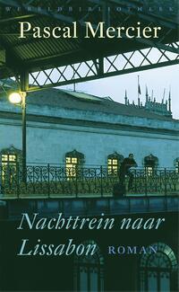 Nachttrein naar Lissabon-Pascal Mercier-eBook
