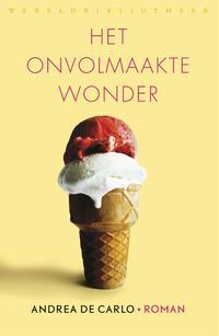 Het onvolmaakte wonder-Andrea de Carlo-eBook
