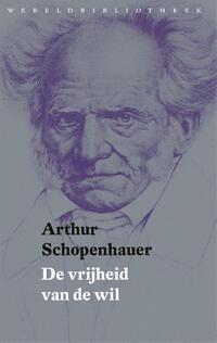 De vrijheid van de wil-Arthur Schopenhauer-eBook