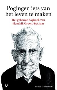 Pogingen iets van het leven te maken-Hendrik Groen