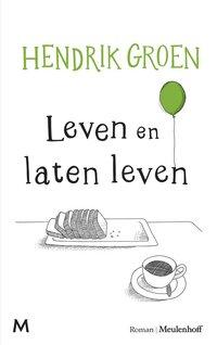 Leven en laten leven-Hendrik Groen