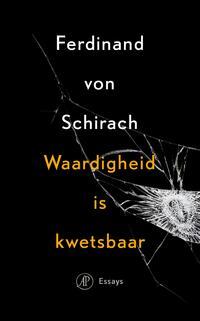 Waardigheid is kwetsbaar-Ferdinand Schirach Von-eBook