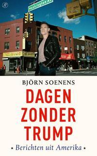 Dagen zonder Trump-Björn Soenens