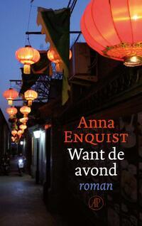 Want de avond-Anna Enquist