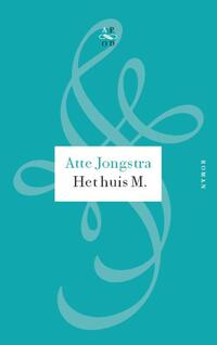 Het huis M.-Atte Jongstra-eBook