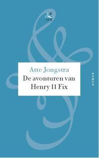 De avonturen van Henry II Fix-Atte Jongstra-eBook