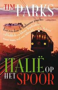 Italië op het spoor-Tim Parks