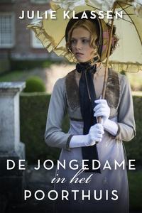 De jongedame in het poorthuis-Julie Klassen-eBook