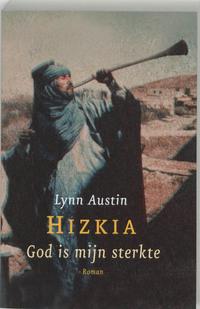 God is mijn sterkte-Lynn Austin