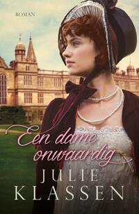 Een dame onwaardig-Julie Klassen