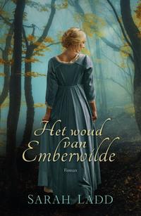 Het woud van Emberwilde-Sarah Ladd-eBook