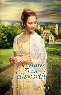 De lerares van Fellsworth-Sarah E. Ladd-eBook