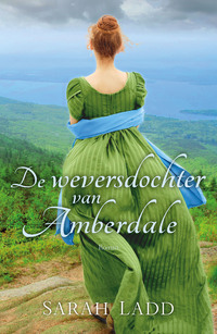 De weversdochter van Amberdale-Sarah Ladd-eBook