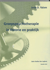 Groepspsychotherapie in theorie en praktijk-I D Yalom