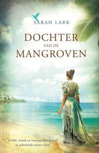 Dochter van de mangroven-Sarah Lark-eBook