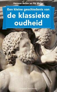 Een kleine geschiedenis van de klassieke oudheid-Herman Beliën-eBook
