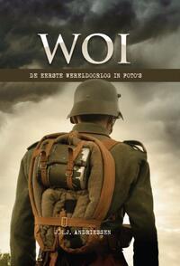 WOI - De Eerste Wereldoorlog In Foto's (met 2 dvd's)-J.H.J. Andriessen