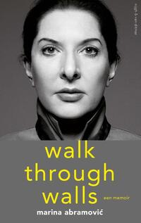 Walk Through Walls-Marina Abramovíc