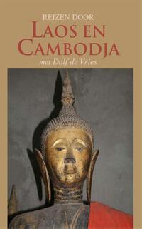 Reizen door Laos en Cambodja met Dolf de Vries-Dolf de Vries-eBook