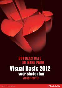 Visual Basic 2012 voor studenten-Douglas Bell, Mike Parr