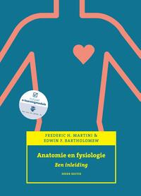 Anatomie en fysiologie, een inleiding-Edwin F. Bartholomew, Frederic H. Martini