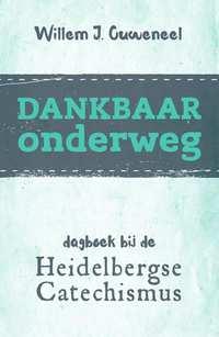 Dankbaar onderweg-Willem J. Ouweneel