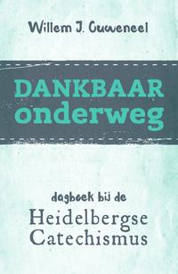 Dankbaar onderweg-Willem J. Ouweneel-eBook