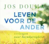 Leven voor de ander-Jos Douma