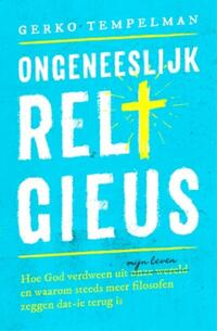Ongeneeslijk religieus-Gerko Tempelman-eBook