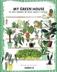 My green house-Gertrude van der Linden
