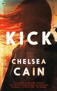 Kick<br />Chelsea Cain