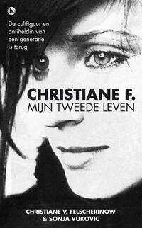 Christiane F., mijn tweede leven-Christiane V. Felscherinow, Sonja Vukovic