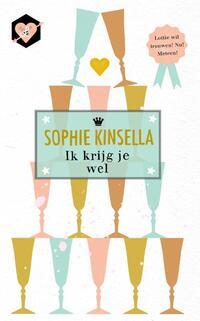 Ik krijg je wel-Sophie Kinsella