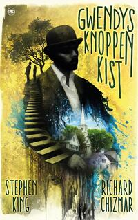 Gwendy's knoppenkist-Richard Chizmar, Stephen King-eBook