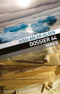 Dossier 64-Jussi Adler-Olsen
