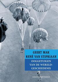 Ooggetuigen van de wereldgeschiedenis-Geert Mak, Rene van Stipriaan