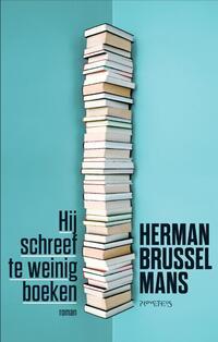 Hij schreef te weinig boeken-Herman Brusselmans
