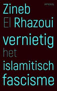 Vernietig het islamitisch fascisme-Zineb Rhazoui El-eBook