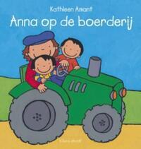 Anna op de boerderij-Kathleen Amant