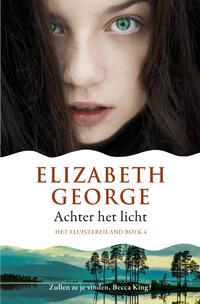 Het Fluistereiland - Achter het licht-Elizabeth George-eBook
