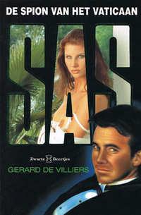 SAS 132 : De spion van het Vaticaan-Gérard de Villiers-eBook