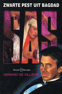 SAS 131 : Zwarte pest uit Bagdad-Gérard de Villiers-eBook